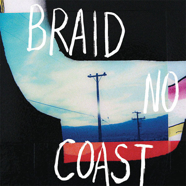 Braid - No Coast LP