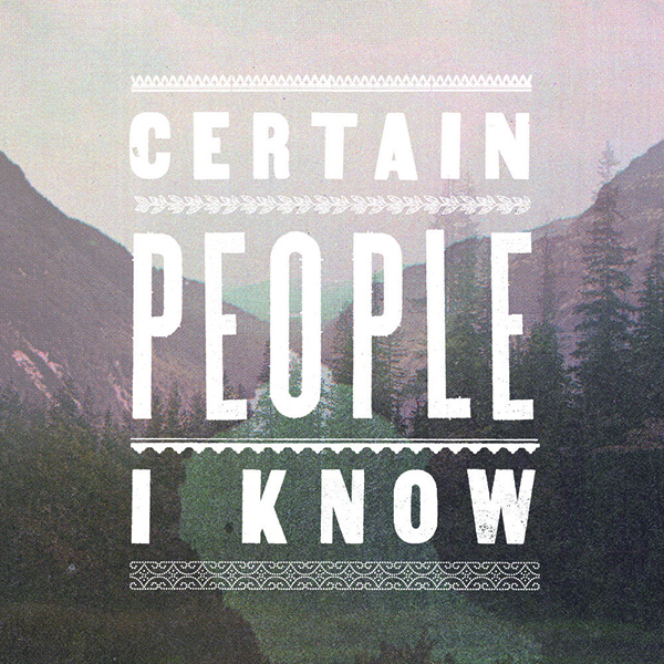 Certain People I Know - S/T LP