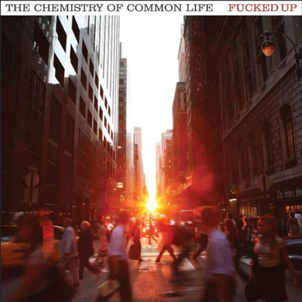 Fucked Up - The Chemistry Of Common Life 2xLP