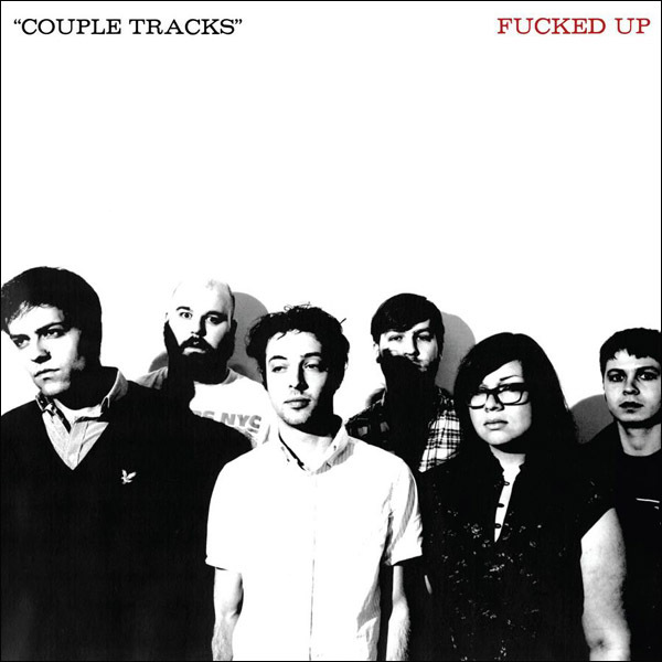 Fucked Up - Couple Tracks 2xLP