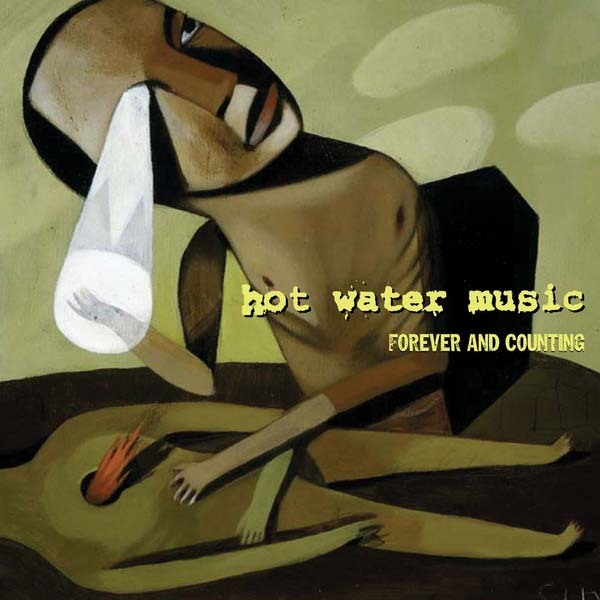 Hot Water Music - Forever and Counting LP