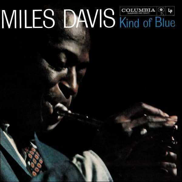 Miles Davis - Kind of Blue LP