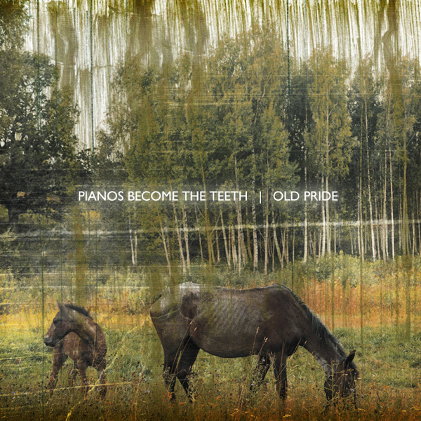 Pianos Become the Teeth - Old Pride LP