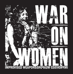 War On Women 'Improvised Weapons'