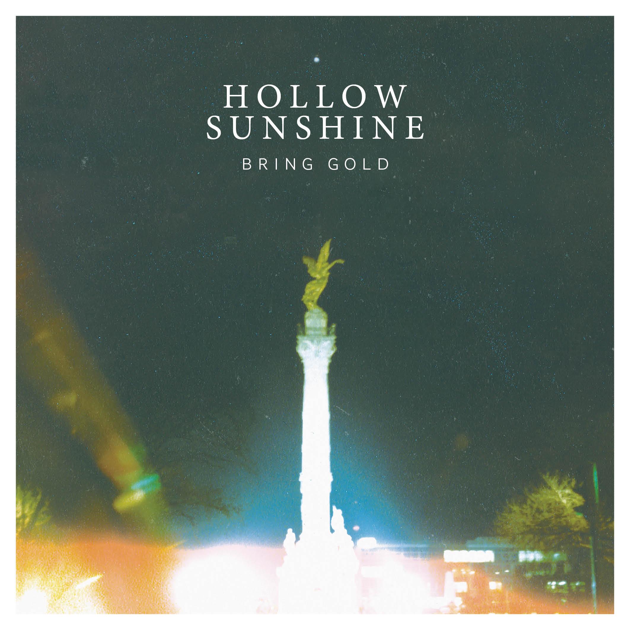 Hollow Sunshine -