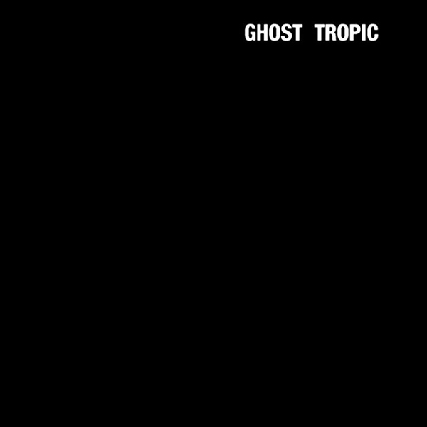 Songs: Ohia - Ghost Tropic LP