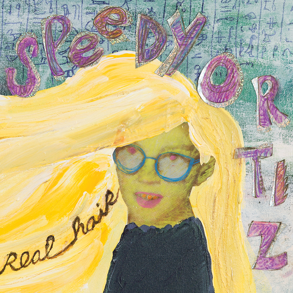 Speedy Ortiz - Real Hair 12