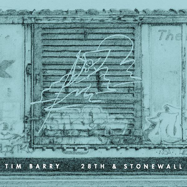 Tim Barry - 28th & Stonewall LP
