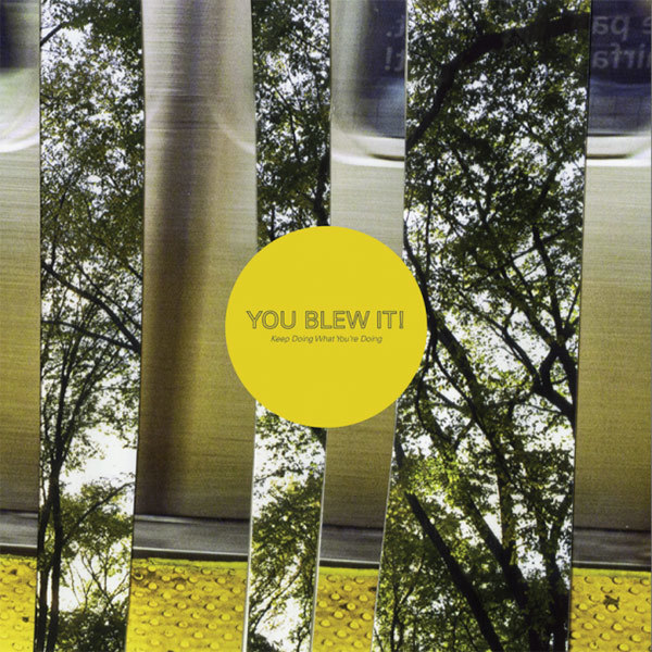 You Blew It! - Keep Doing What You're Doing LP
