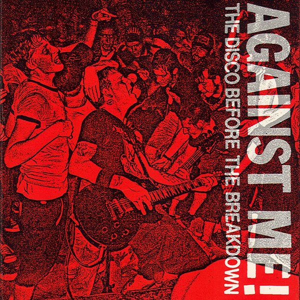Against Me - Disco Before the Breakdown 7