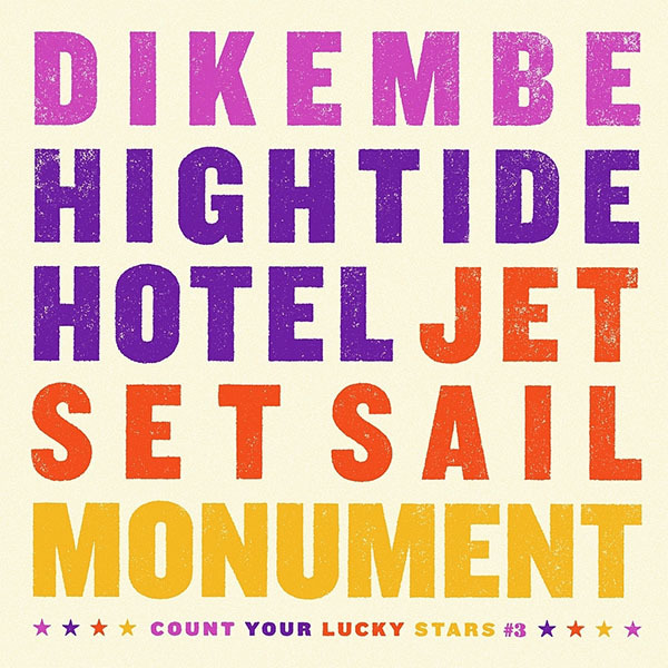 Dikembe / Hightide Hotel / Jet Set Sail / Monument - 4-Way Split 7