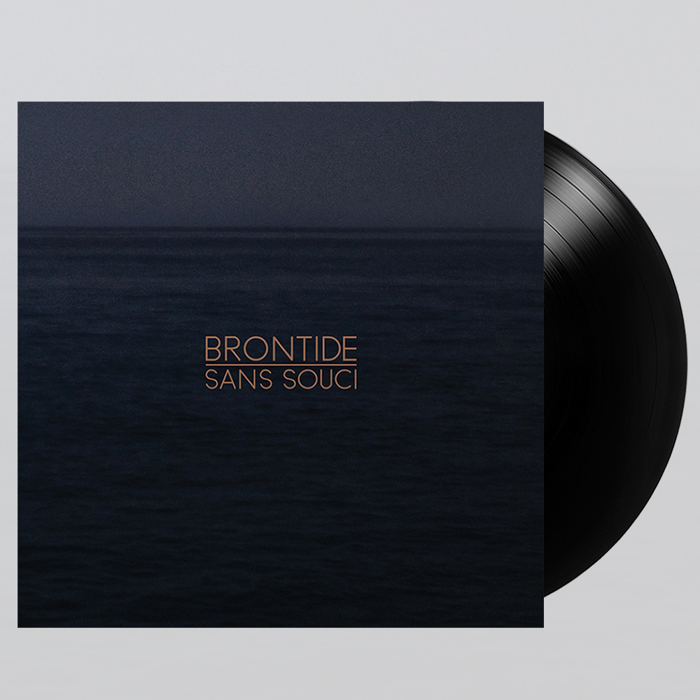 Brontide - Sans Souci