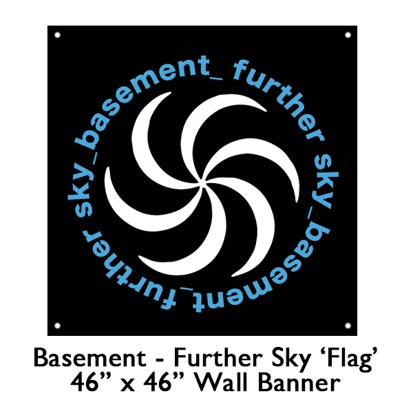 Basement - Further Sky Flag