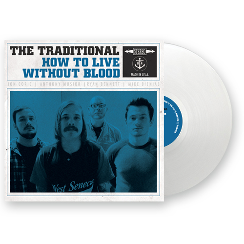 The Traditional - How To Live Without Blood