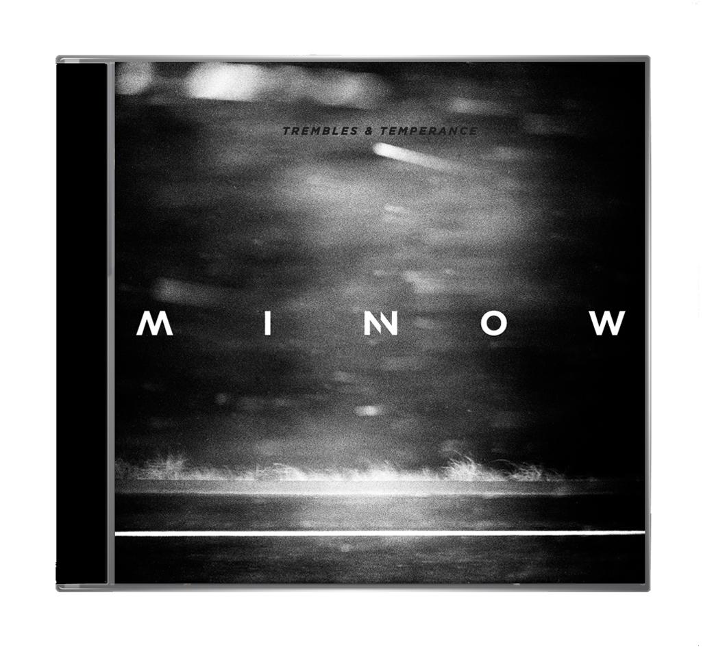 Minnow - Trembles & Temperance