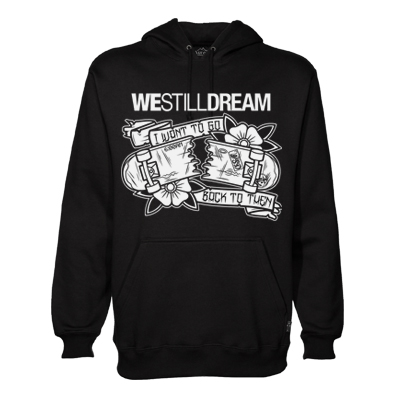 We Still Dream - Back To Then Hoodie