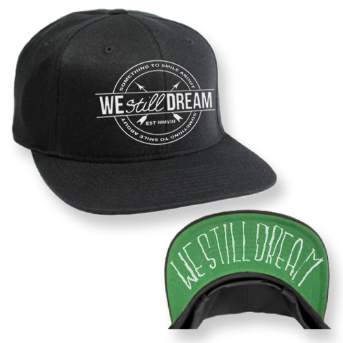 We Still Dream - Snapback Hat
