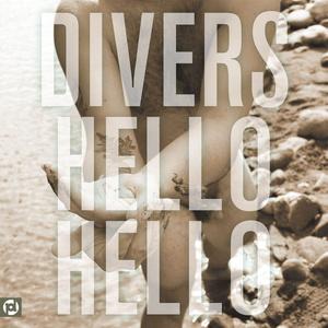 Divers - Hello Hello LP