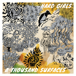 Hard Girls - A Thousand Surfaces LP/CS