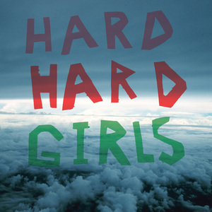 Hard Girls - Hard LP