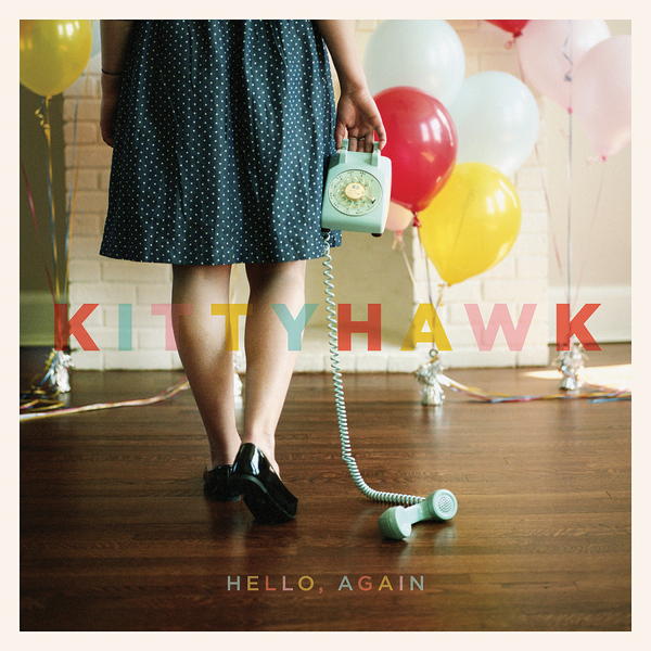 Kittyhawk - Hello, Again