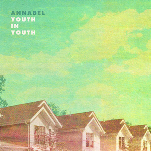 Annabel - Youth In Youth LP