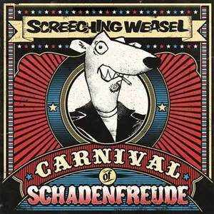 Screeching Weasel - Carnival Of Schadenfreude LP