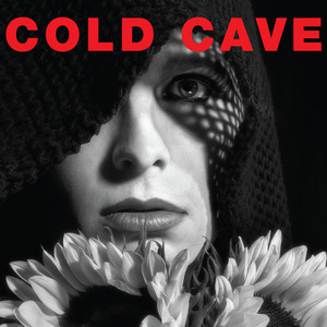 COLD CAVE ´Cherish The Light Years´ [LP]