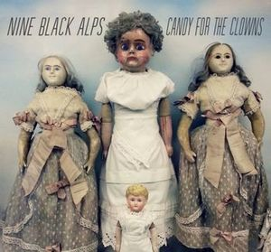 Nine Black Alps - Candy For The Clowns - Signed White Vinyl LP SALE