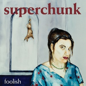 Superchunk - Foolish (Remastered) LP