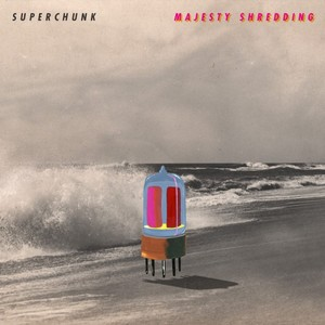 Superchunk - Majesty Shredding LP