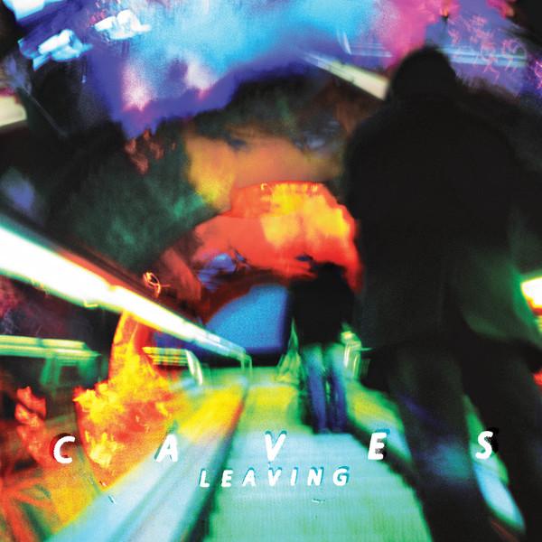 Caves - Leaving LP
