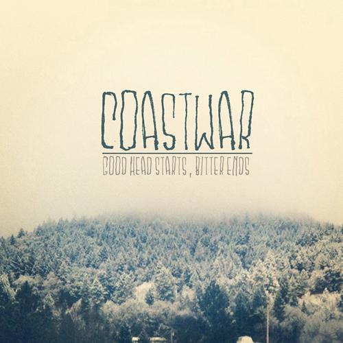 Coastwar - Good Head Starts, Bitter Ends