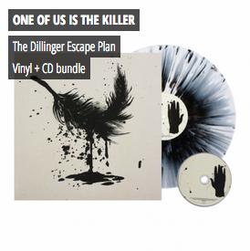 The Dillinger Escape Plan - One Of Us Is The Killer Vinyl + CD Bundle