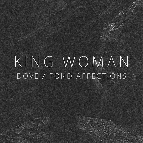 King Woman - Dove / Fond Affections Cassette Tape