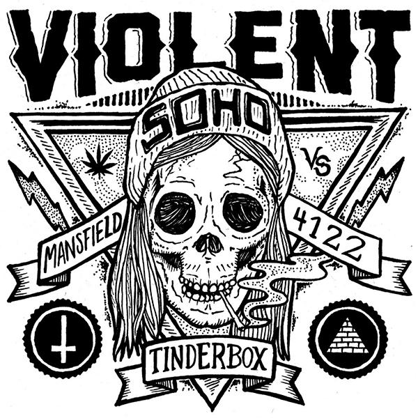 Violent Soho - Tinderbox 7