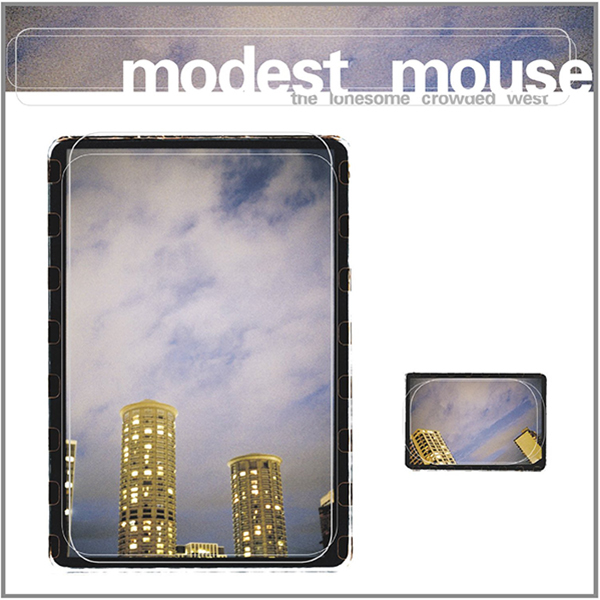 Modest Mouse - The Lonesome Crowded West LP