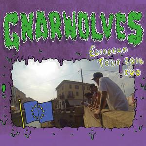 Gnarwolves - European Tour 2014 DVD