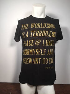 The Superweaks - The World Is A Terrible Place and I Hate Myself and Want To Die T-Shirt