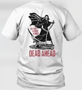 Dead Ahead - Reaper Shirt
