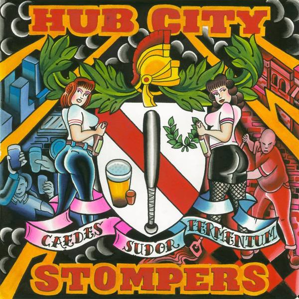 Hub City Stompers - Caedes Sudor Fermentum: The Best of Dirty Jersey Years LP