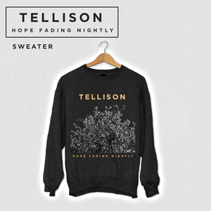 Tellison – Hope Fading Nightly Sweater