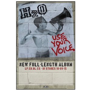 H2O 'Use Your Voice' Poster