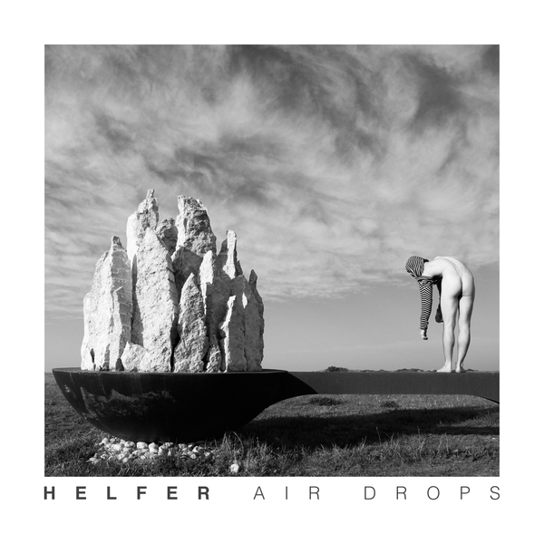 Helfer - Air Drops EP