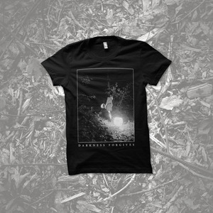 The Saddest Landscape - Darkness Forgives Shirt