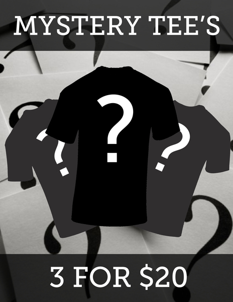 Mystery Pack - 3 T-shirts for $20