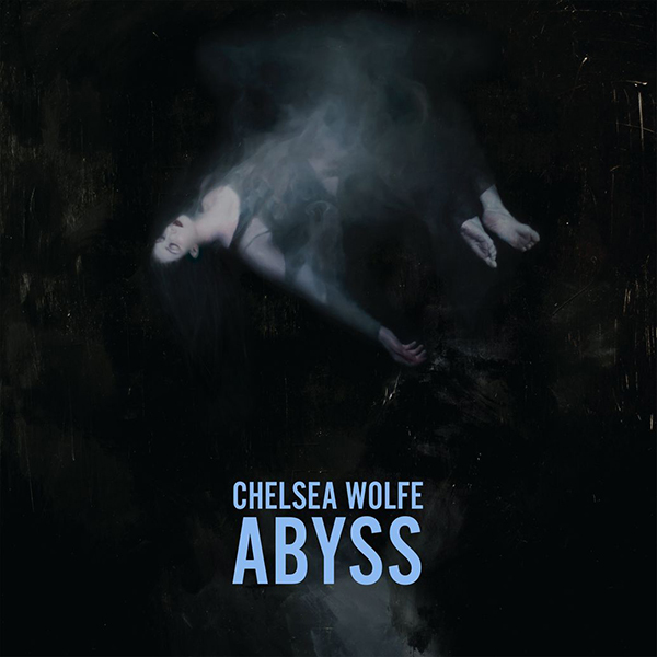 Chelsea Wolfe - Abyss LP