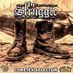 The Struggle - Coretex Selector b/w Bore Me 7