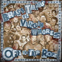 Brass Tacks/Virgin Whores