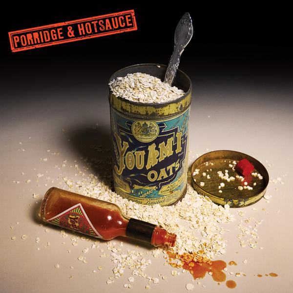 Porridge and Hotsauce - Digital Download